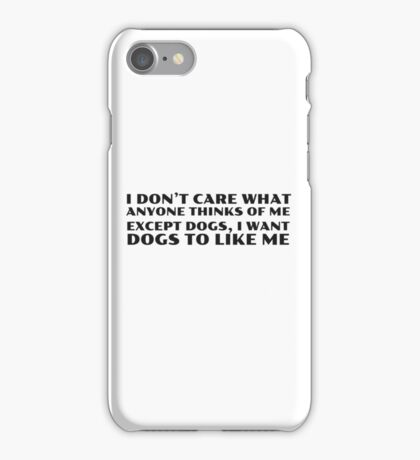 Dogs Cool Funny Quote People Ironic Random iPhone Case/Skin