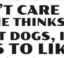 Dogs Cool Funny Quote People Ironic Random Sticker