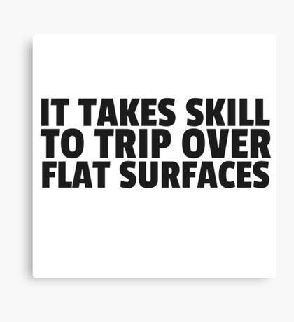 Clumsy Joke Cute Humor Cool Quote Gift Canvas Print