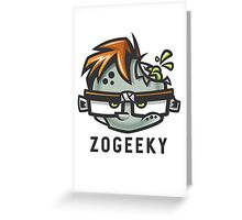 Zombies and Geeks Greeting Card