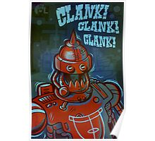 Clank, Clank, Clank Poster