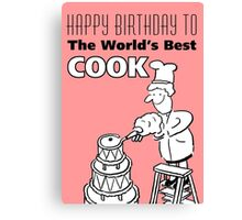 The World's Best Cook! Canvas Print