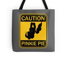 Caution: Pinkie Pie (MLP:FiM) Tote Bag