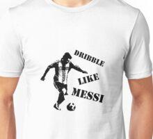 Messi - Dribble Like Messi Unisex T-Shirt