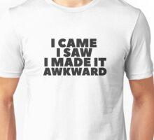 Funny Random Humor Quote Awkward Cool Unisex T-Shirt