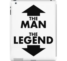 The Man The Legend iPad Case/Skin