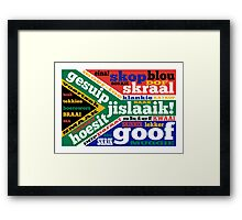 South African slang and colloquialisms  Framed Print
