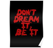 Rocky Horror Dont Dream It Be It  Poster