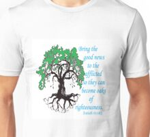 The Oak of Righteousness Unisex T-Shirt