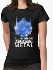 TF - All My Heroes Are Metal Womens Fitted T-Shirt