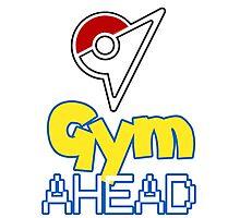 Pokemon Go - Gym AHEAD Photographic Print