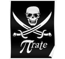 Pi-rate nerdy pirate - www.shirtdorks.com Poster