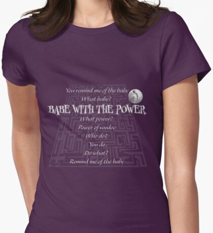 Babe with the Power Womens Fitted T-Shirt