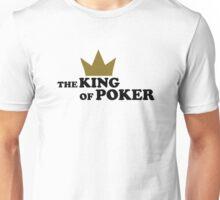King of poker Unisex T-Shirt