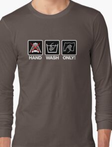 Hand Wash Only! (2) Long Sleeve T-Shirt