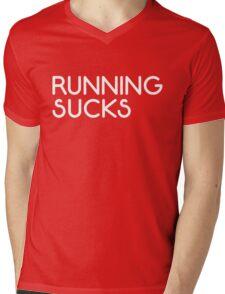 Running Sucks Funny Quote Mens V-Neck T-Shirt
