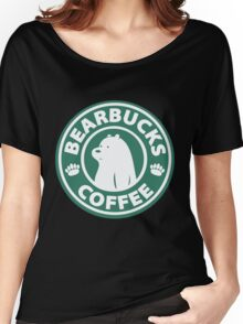 Bearbucks Coffee Women's Relaxed Fit T-Shirt