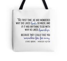 Stars Above Quotes Tote Bag