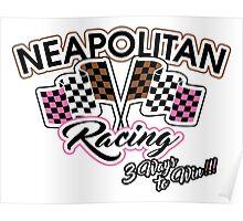 Neapolitan Racing Poster