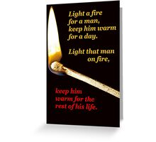 Light a fire for a man. (transparent background) Greeting Card
