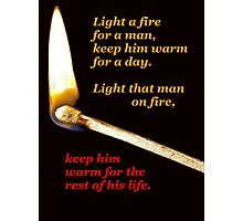 Light a fire for a man. (transparent background) Photographic Print