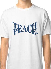 TEACH PEACE VINTAGE Classic T-Shirt
