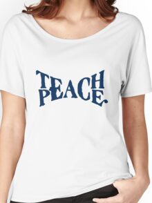 TEACH PEACE VINTAGE Women's Relaxed Fit T-Shirt