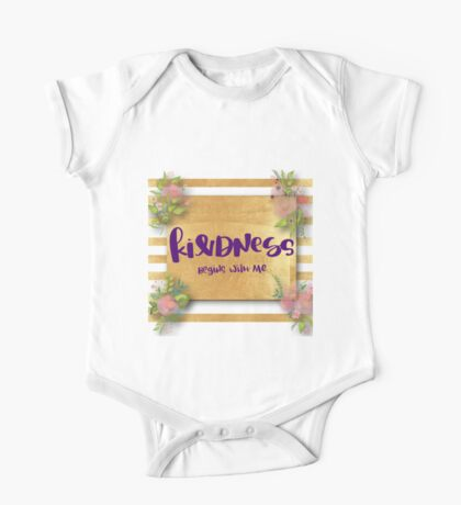 """""""Kindness begins with me"""",typography,cool text,gold,water color, hand painted,floral One Piece - Short Sleeve"""