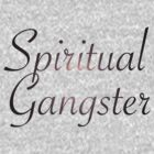 Spiritual Gangster by michaelroman