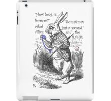 How Long Is Forever? iPad Case/Skin
