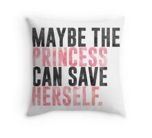 maybe the princess can save herself. Throw Pillow