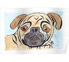 A Pug's Life Poster