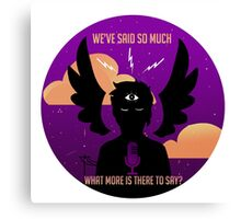 Welcome to Night Vale -What more is there to say? Canvas Print