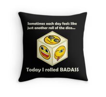 Just Another Roll of The Dice - Badass Mofo Hipster Throw Pillow