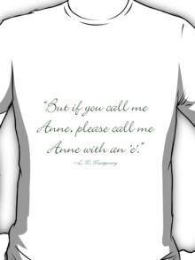 Anne with an 'E' T-Shirt