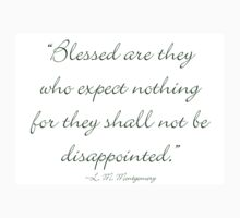 Blessed are they who expect nothing, for they shall not be disappointed Kids Clothes