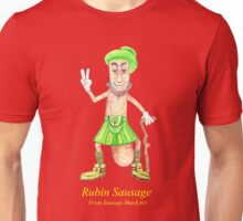 Rob Gamble's and Shawn Mahoney's Rubin Sausage copy right 2015 Unisex T-Shirt