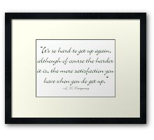 It's hard to get up again Framed Print