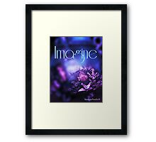 "Beautiful Quote "" IMAGINE "" Framed Print"