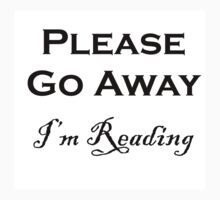 Please Go Away ~ I'm Reading Kids Clothes