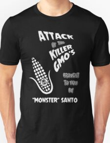 "Attack of the Killer GMO's by ""Monster"" Santo Unisex T-Shirt"