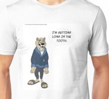 Long In The Tooth Unisex T-Shirt