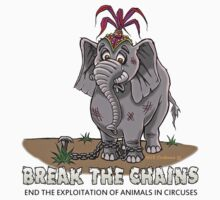 CIRCUS ANIMALS- BREAK THE CHAINS! by Voice for Animals .