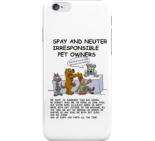 BAD PET OWNERS iPhone Case/Skin