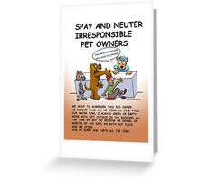 BAD PET OWNERS Greeting Card