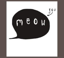 You Are The Cat's Meow Baby Tee