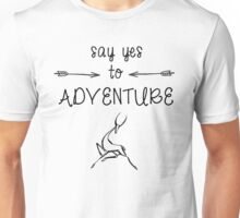 Say Yes To Adventure Unisex T-Shirt