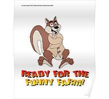 Ready For The Funny Farm! Poster