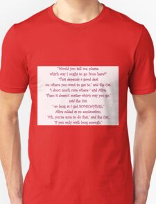 It Doesn't Matter Which Way You Go T-Shirt