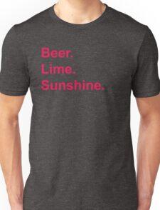 Beer. Lime. Sunshine. Unisex T-Shirt